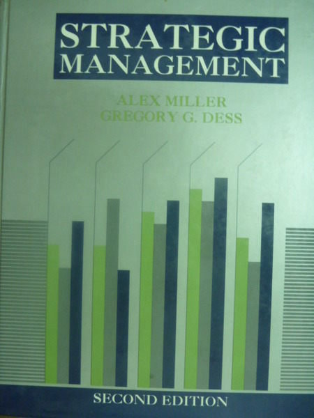 【書寶二手書T4/大學商學_QHW】Strategic Management_Alex Miller , Gregory