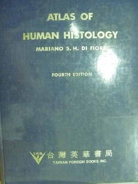 【書寶二手書T6/大學理工醫_YIS】Atlas of Human Histology_Mariano S.H_1978