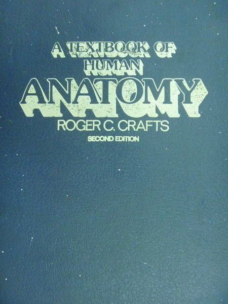 【書寶二手書T4/大學理工醫_YIS】A Textbook of Human Anatomy_Roger C_1980年