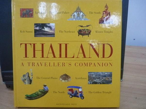 【書寶二手書T9/地理_YKK】Thailand_A Travellers Companion_1994年
