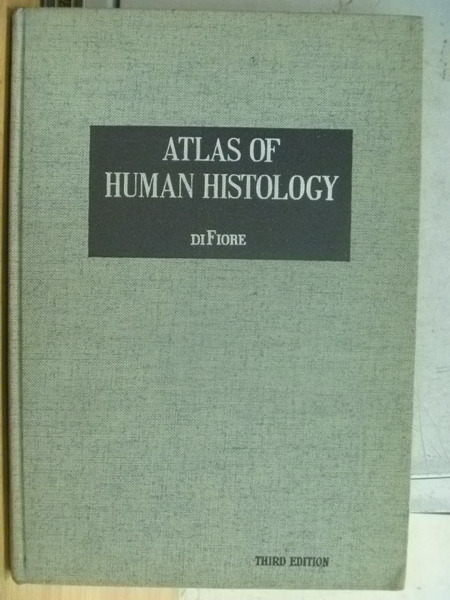 【書寶二手書T5/大學理工醫_WFA】Atlas of Human Histology_3/E_1967_DiFiore