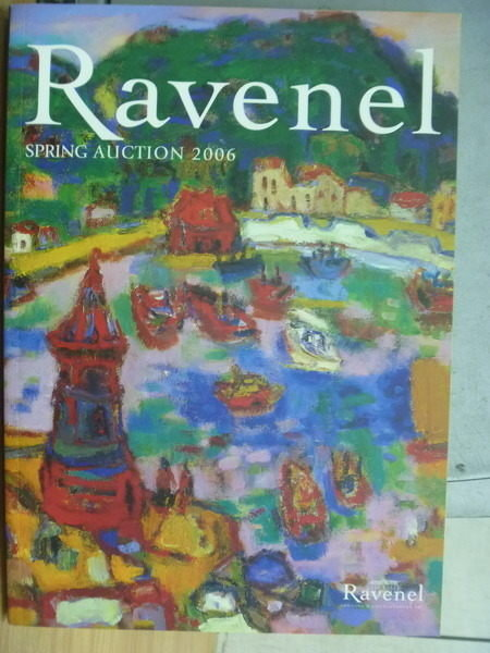 【書寶二手書T7/收藏_RHK】Ravenel_Spring Auction 2006