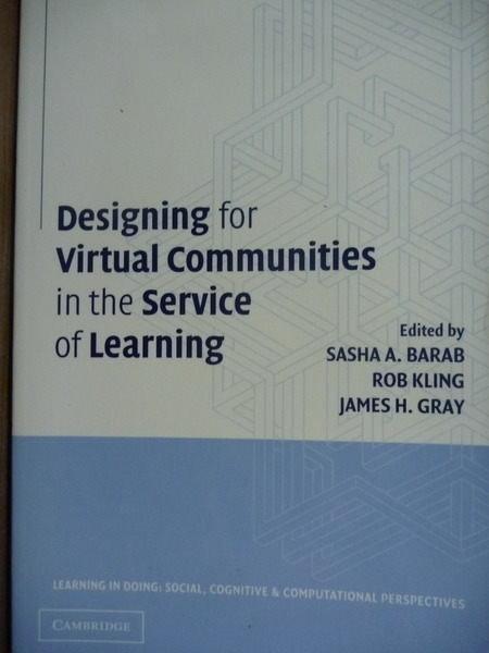 【書寶二手書T6/電腦_PLG】Designing for Virtual Communities in the Ser