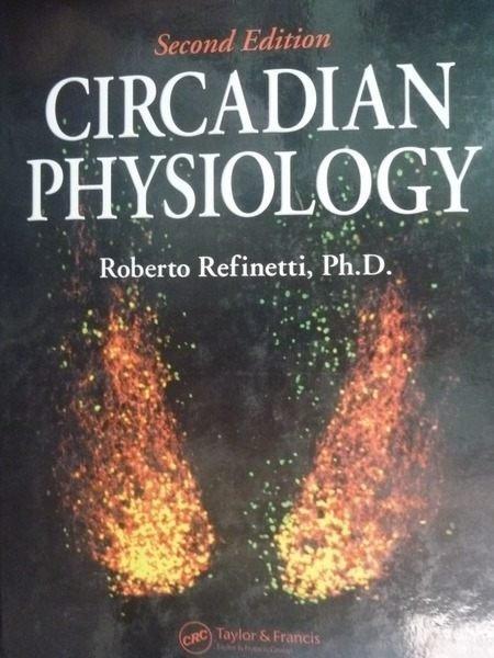 ~書寶 書T4/大學理工醫_ZDH~Circadian Physiology Second
