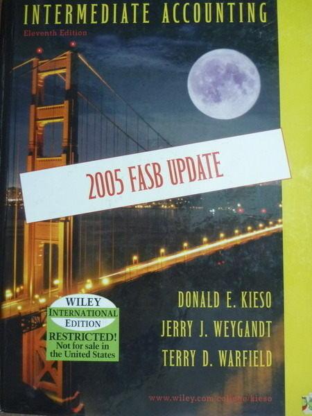 【書寶二手書T6/大學商學_QXW】Intermediate Accounting(2005 Fasb Update)_