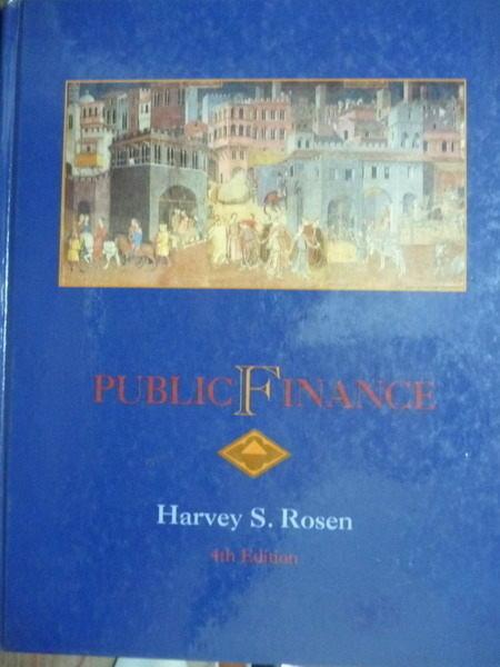 【書寶二手書T4/大學商學_QXG】Public finance_Rosen_原文書_4/e