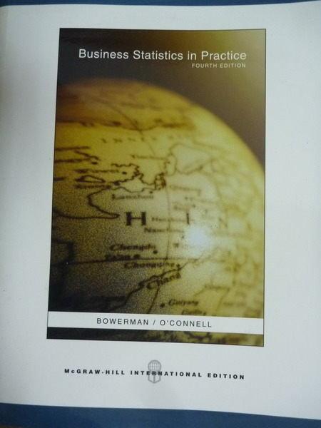 【書寶二手書T5/大學商學_QXU】Business Statistics in Practice_Bowerman,O