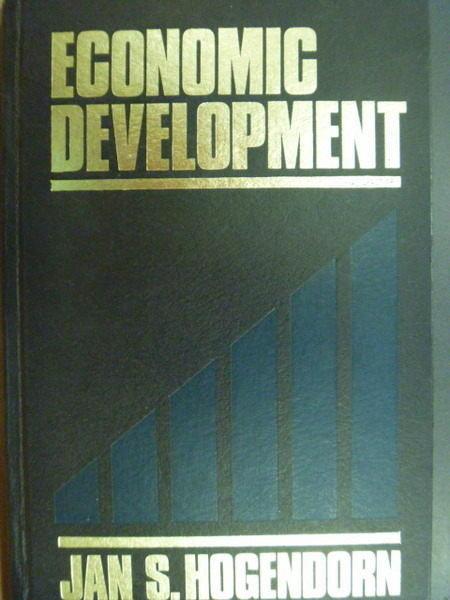 【書寶二手書T6/大學商學_ZJL】Economic Development_Hogendorn_1/E_1987年