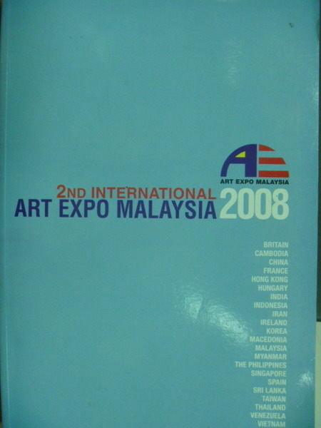 【書寶二手書T4/藝術_ZKU】2ND International Art Expo Malaysia 2008