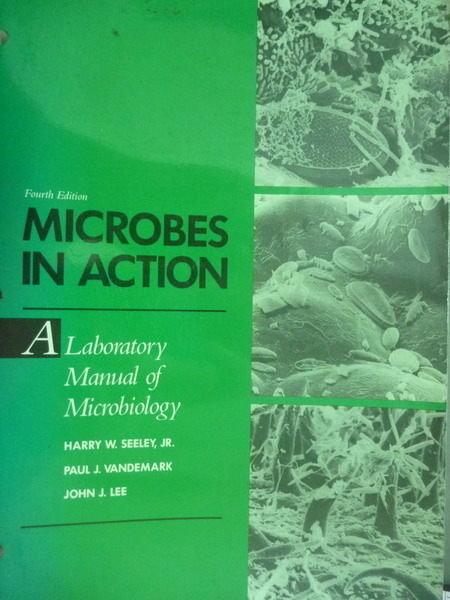【書寶二手書T2/大學理工醫_PHO】Microbes in Action_Seeley,Vandemark,Lee_4