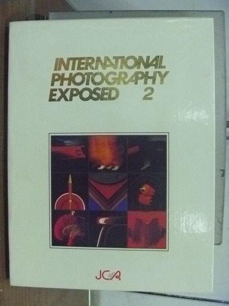 【書寶二手書T6/攝影_RIE】International Photography Exposed 2_原價16500日