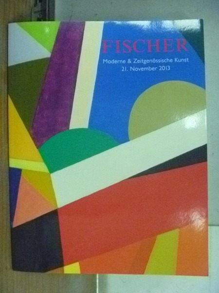 【書寶二手書T7/收藏_RIH】Fischer_2013/11月_Moderme….Kunst