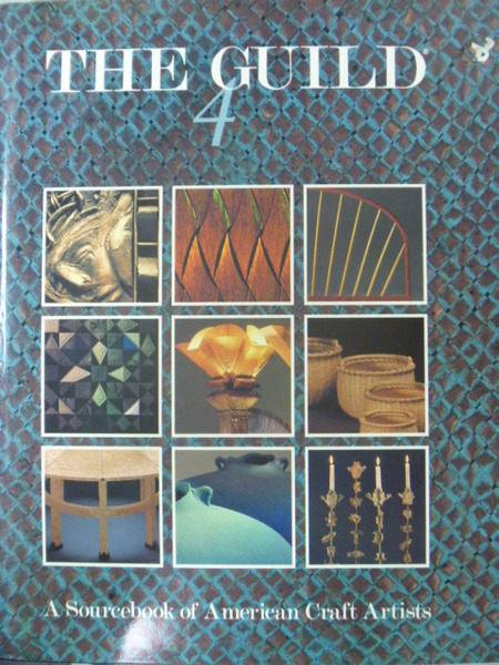 【書寶二手書T6/設計_ZCQ】The guild(4)_a sourcebook of American