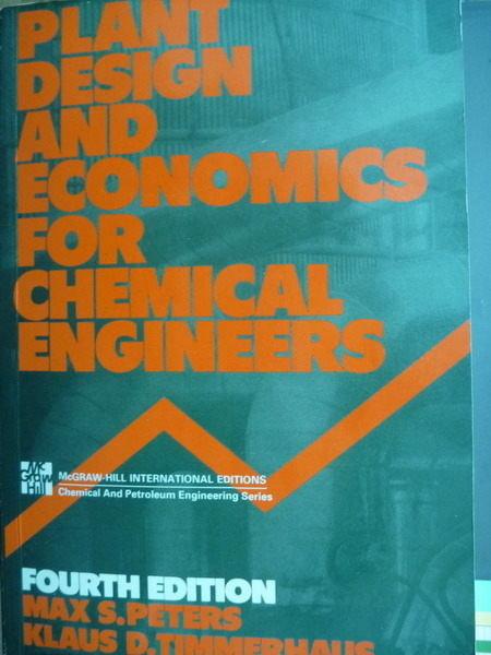 【書寶二手書T5/大學理工醫_PFJ】Plant Design and…Engineers_Peters,etc_4/e
