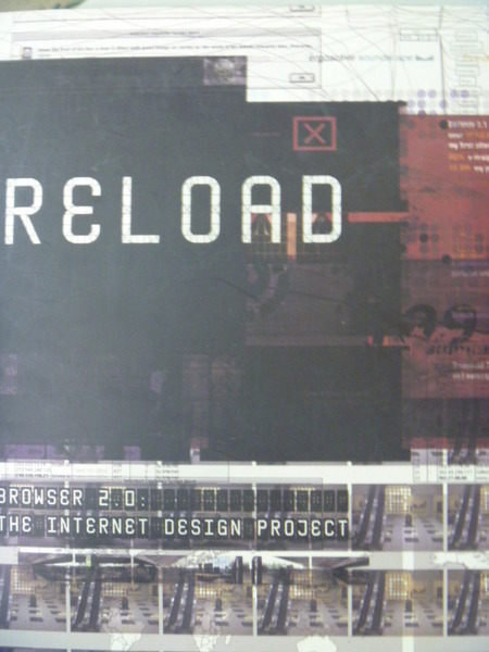 【書寶二手書T8/網路_ZBX】Reload (Browser 2.0)_design project_原價990