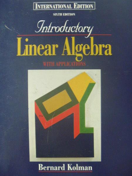 【書寶二手書T7/大學理工醫_ZBT】Linear Algebra_Bernard_線性代數