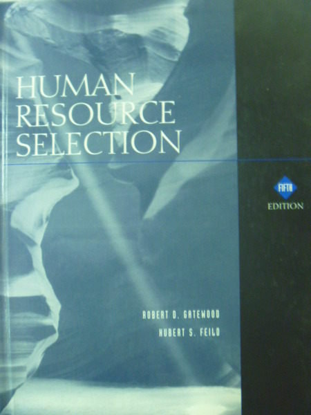 【書寶二手書T9/大學商學_ZCJ】Human Resource Selection_Robert_5/e