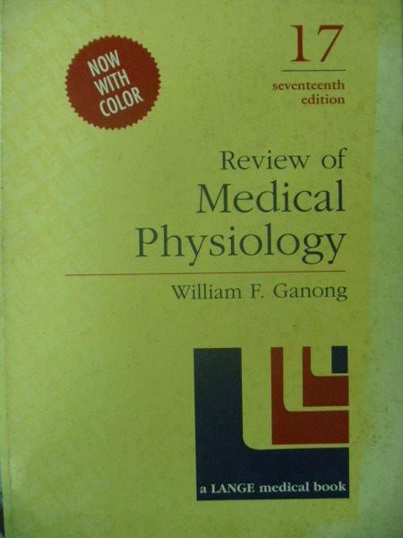 【書寶二手書T2/大學理工醫_ZBZ】Review of Medical Physiology_17/e