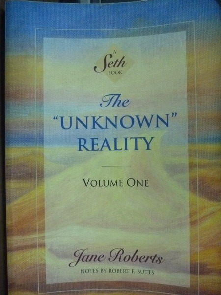 【書寶二手書T8/勵志_PFY】The Unknown Reality:VOLUME ONE_Jane Roberts