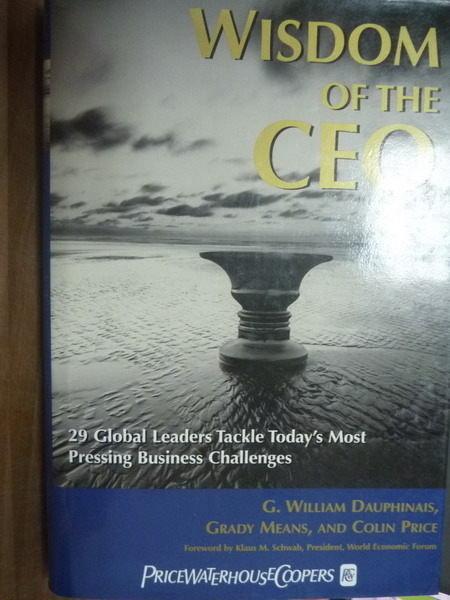 【書寶二手書T8/財經企管_PNC】Wisdom of the CEO_Dauphinais,etc
