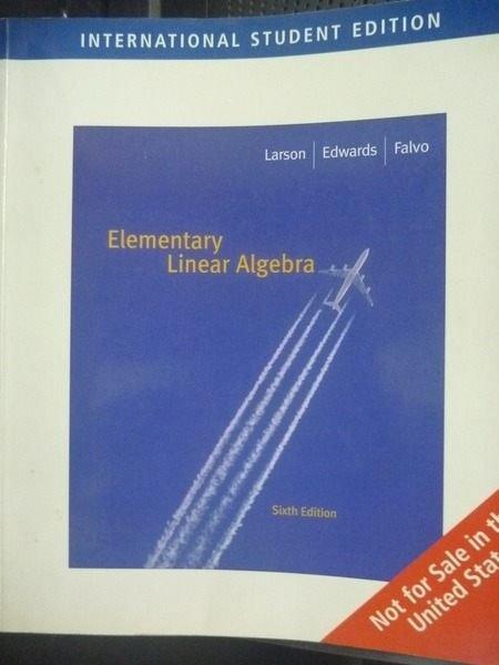 【書寶二手書T7/大學理工醫_ZGM】Elementary Linear6/e
