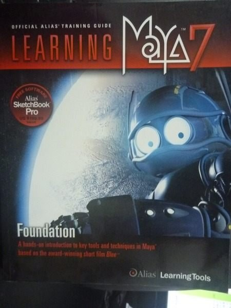 【書寶二手書T6/電腦_ZEE】Learning Maya 7: Foundation