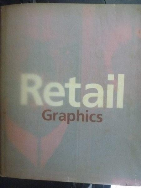 【書寶二手書T8/設計_ZAX】Retail Graphics _Giles Calver