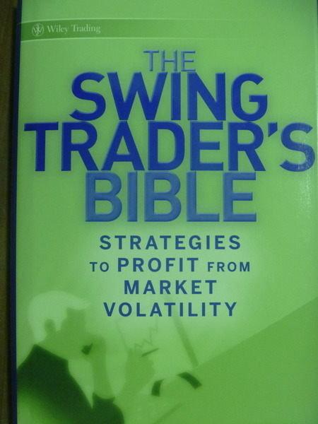 【書寶二手書T9/投資_PFL】The Swing Traders Bible_Mccall, Whistler
