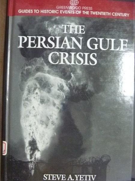 【書寶二手書T5/歷史_QKY】The Persian Gulf Crisis_Yetiv