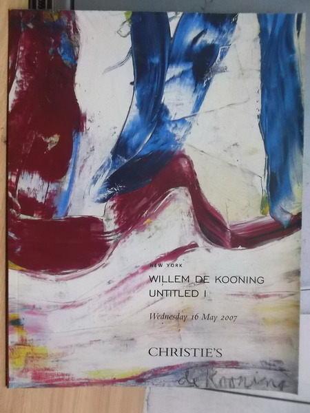 【書寶二手書T8/收藏_PPX】Christies_2007/05/16_Kooning Untitled 1