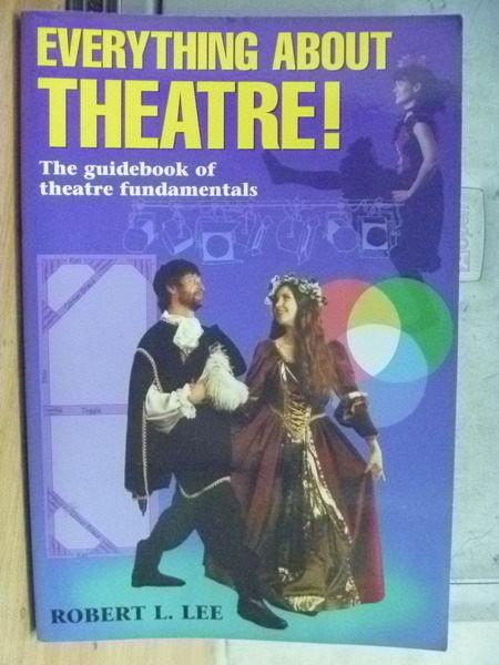 【書寶二手書T7/大學藝術傳播_QHS】Everything About Theatre_1996年