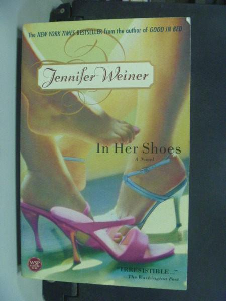 【書寶二手書T4/原文小說_IRQ】In Her Shoes: A Novel_Weiner
