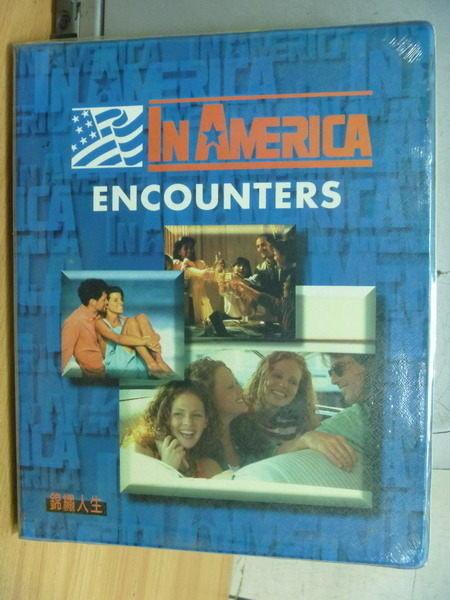 【書寶二手書T8/文學_ZJQ】In America Encounters