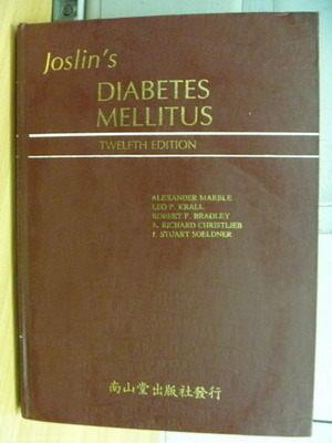 【書寶二手書T4/大學理工醫_ZJM】Joslins Diabetes Mellitus_12/e_1985年