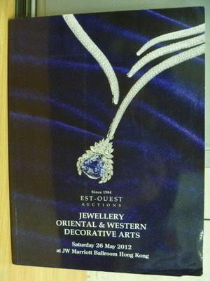 【書寶二手書T7/收藏_ZJL】Jewellery Oriental&Western..._2012/05