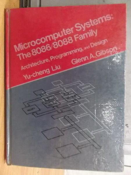 【書寶二手書T4/大學理工醫_ZIK】Microcomputer Systems 8086/8088