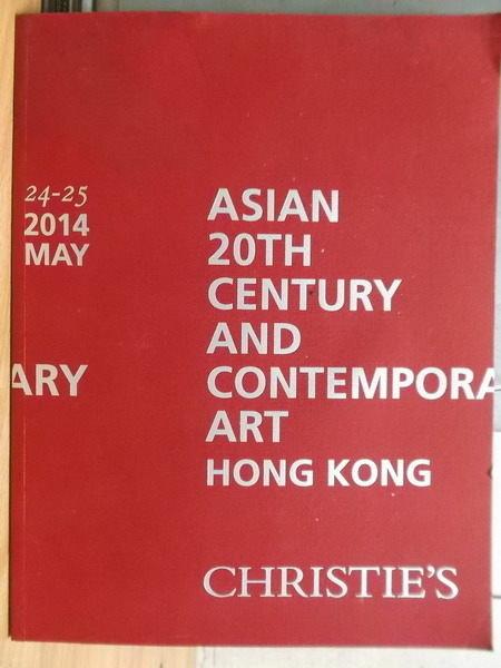 【書寶二手書T6/收藏_ZHY】Christies_2014/05/24-25_Asian 20th.._封面紅