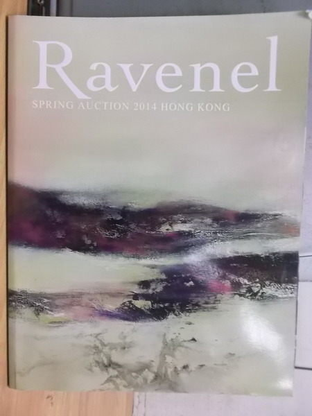 【書寶二手書T6/收藏_YIB】Ravenel_2014/05/25_Spring Auction_HongKong