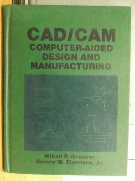 【書寶二手書T9/大學理工醫_YGC】CAD/CAM_Mikell_1984年
