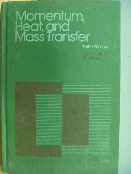 【書寶二手書T8/大學理工醫_YHV】Momentum,Heart and Mass Transfer_3/e