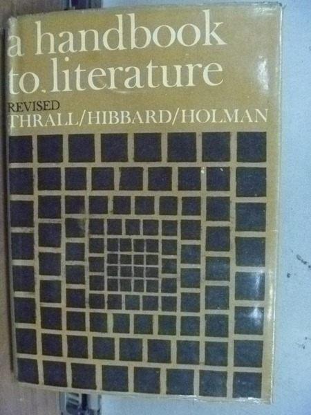 【書寶二手書T8/大學文學_HMM】A handbook to literature_Holman_民57年