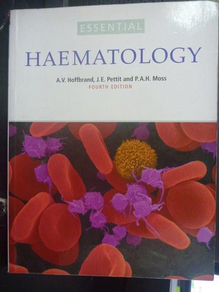 【書寶二手書T6/大學理工醫_ZDF】Essential Haematology4/e