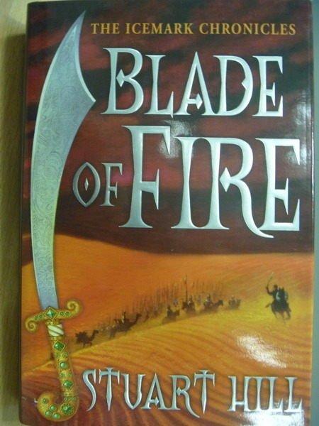 【書寶二手書T5/原文小說_WEA】Blade of Fire_Stuart Hill