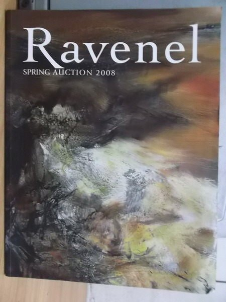 【書寶二手書T5/收藏_XCF】Ravenel Spring Auction 2008