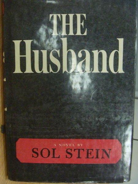 【書寶二手書T3/原文小說_MFD】The Husband_Sol Stein_1968年