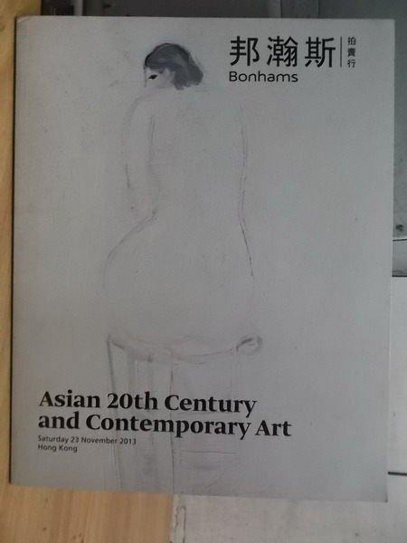 【書寶二手書T3/收藏_XFL】邦瀚斯_2013_Asian 20th Century…Art