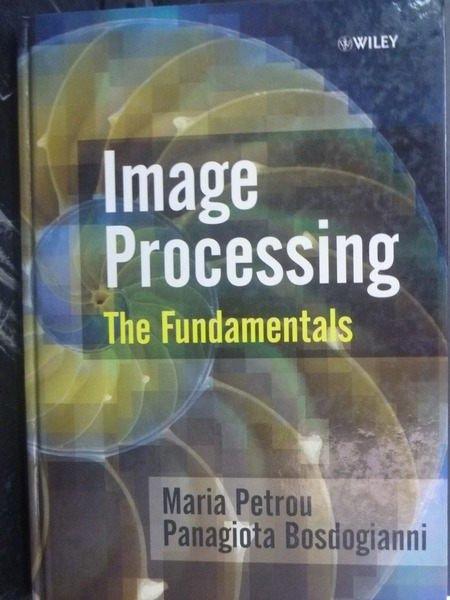 【書寶二手書T9/大學商學_ZDX】Image Processing