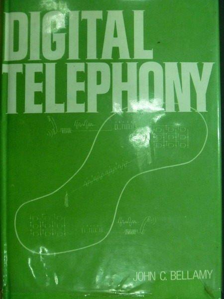 【書寶二手書T9/大學理工醫_MFS】DIGITAL TELEPHONY_BELLAMY