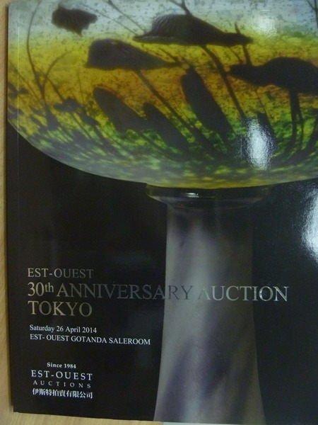 【書寶二手書T6/收藏_ZJD】伊斯特拍賣_30th..Auction Tokyo_2014/4