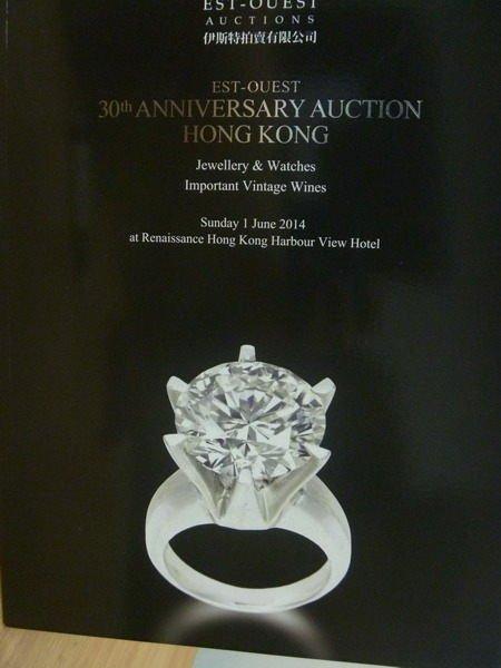 【書寶二手書T3/收藏_ZJD】伊斯特拍賣_30th…Auction Hong Kong_2014/6